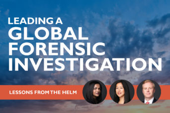 Leading a global forensic investigation