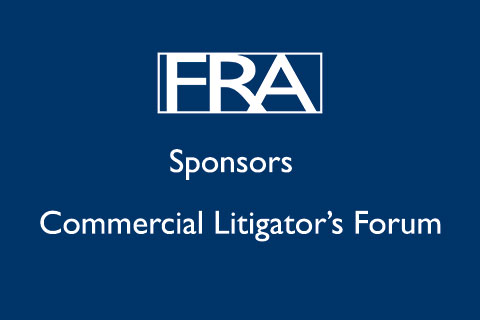 Commercial Litigator's Forum